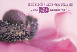 Glückwunschkarte Herzliche Segenswünsche zum 90. Geburtstag