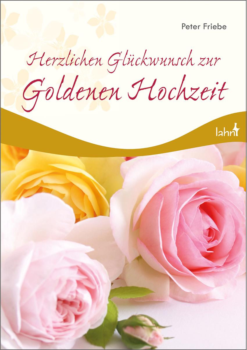 Herzlichen Gluckwunsch Zur Goldenen Hochzeit Von Friebe Peter