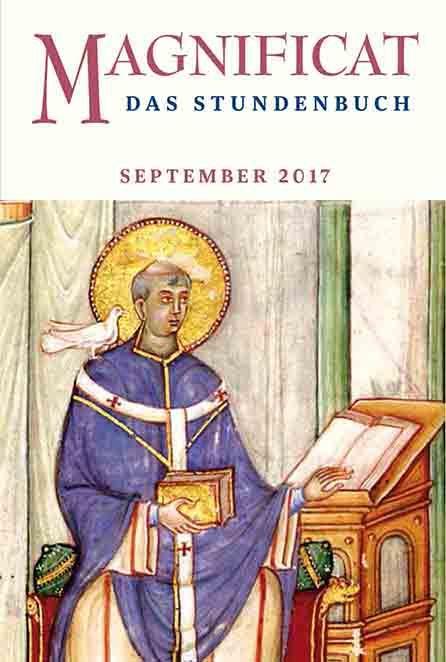 """MAGNIFICAT September 2017 (als digitale Ausgabe) Thema des Monats September: """"Das Apostolische Glaubensbekenntnis: Vergebung der Sünden"""""""